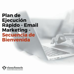 classyfunnels - Email Marketing - Secuencia de Bienvenida