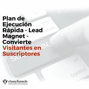 classyfunnels - Lead Magnet - Convierte Visitantes en Leads y suscriptores