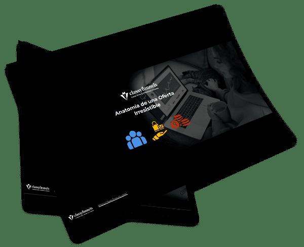 classyfunnels - Recurso Gratuito - Descarga esta plantilla - Anatomía de una Oferta Irresistible. ¿Cómo convertir leads en clientes?